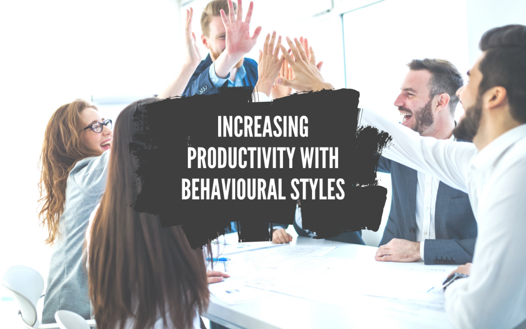 Increasing Productivity with Behavioural Styles